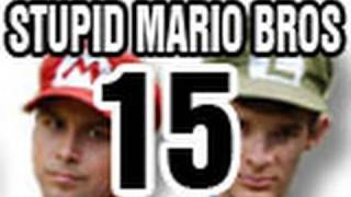 Stupid Mario Brothers - Episode 15