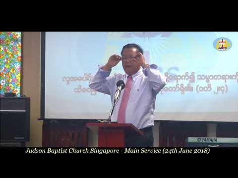 Saya Do Sian Pau - Sermon(JBCS_24-06-2018)