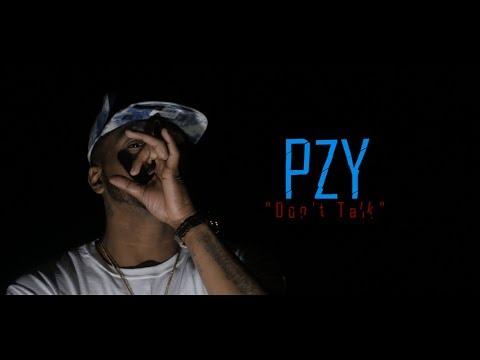 Pzy - Dont Talk {plug walk remix} #TheFilmKids