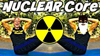 ERUPTIVE NUCLEAR CORE ABS WORKOUT (part 2 of 4)
