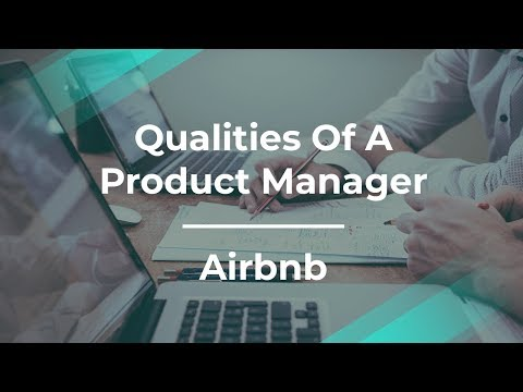 What I Look for When I Hire a Product Manager By Airbnb Prod