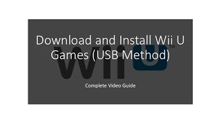 Download and install Wii U games (USB method)