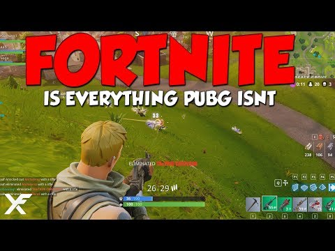 FORTNITE IS EVERYTHING PUBG IS NOT