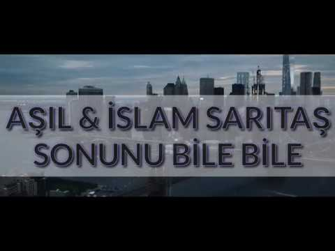 Aşıl & İslam Sarıtas - Even the last