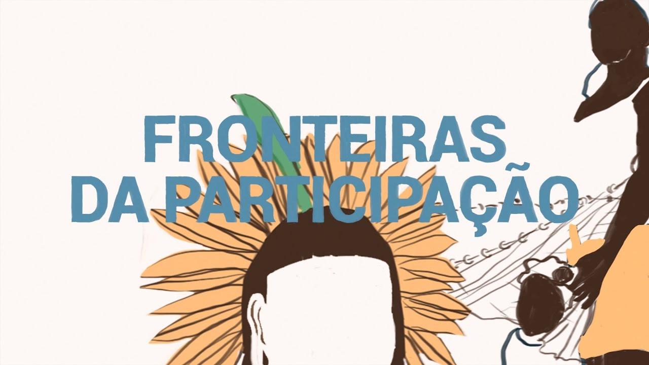 DOCUMENTÁRIO | Fronteiras da Participação