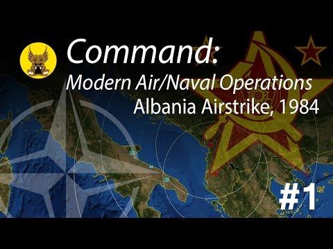 Command: Modern Air Naval Operations - Albania Airstrike, 1984 Scenario #1