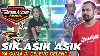 DJ SIK ASIK ASIK YA CUMA DI GELENG GELENG Viral TikTok 2021 Safira inema,Raja Panci Ft Brewog Music