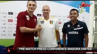 Pre Match Press Conference Madura United vs Mitra Kukar