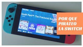 Por que pirateo la Nintendo Switch?