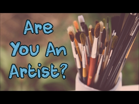 6 Signs You're A Natural Born Artist