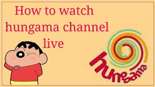 How to watch hungama tv, disney xd, sonic channel live