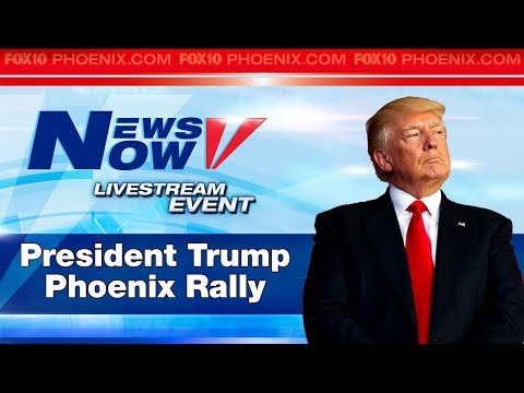 FULL COVERAGE: President Trump rally in Phoenix, plus PROTESTS at venue