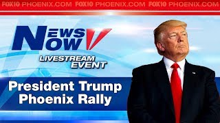 FULL COVERAGE: President Trump Rally in Phoenix, Protests Outside, Supporters in Attendance (FNN)
