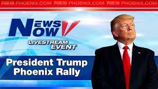 LIVE: President Trump rally in Phoenix
