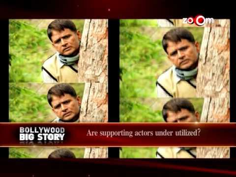 Do Supporting Actors get fair chance in Bollywood