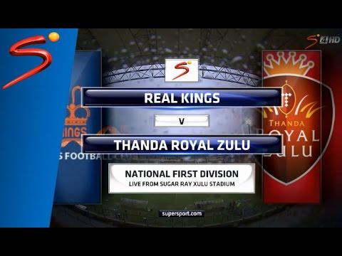 National First Division - Real Kings vs Thanda Royal Zulu
