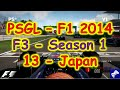 PSGL [F3] - F1 2014 PS3 - Season 1 Round 13 - Japan - Highlights 15/02/2015