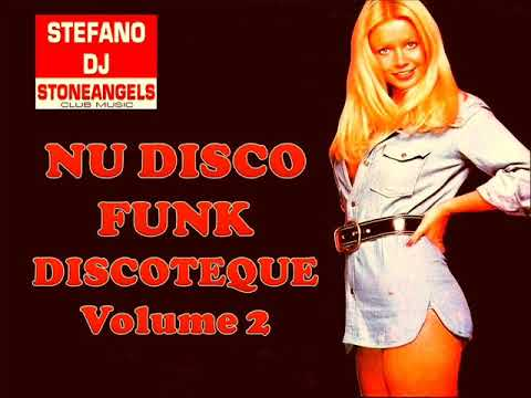NU DISCO FUNK DISCOTEQUE VOL. 2 MIX BY STEFANO DJ STONEANGELS #nudisco #funk #groove #djstoneangels