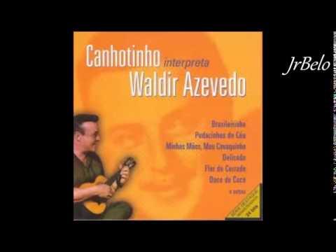 Canhotinho canta Waldir Azevedo Cd Completo JrBelo