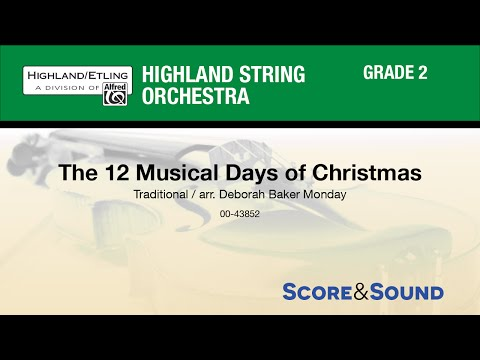 The 12 Musical Days of Christmas, arr Deborah Baker Monday  Score & Sound
