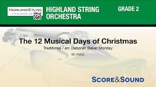 The 12 Musical Days of Christmas, arr. Deborah Baker Monday - Score & Sound