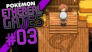 DRUNK GYM LEADER!! - Pokémon Ethereal Gates (Episode 3)