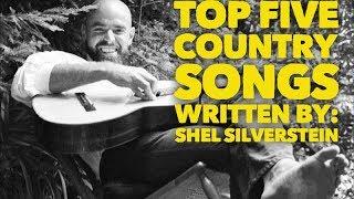 Top Five Country Songs Written by Shel Silverstein