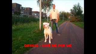 Daville - Love Me For Me (Forever Loving Jah Riddim)
