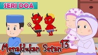 Menaklukan Setan Seri 13-Doa Keselamatan Dunia Akhirat-Anak Islam-Bersama Jamal Laeli