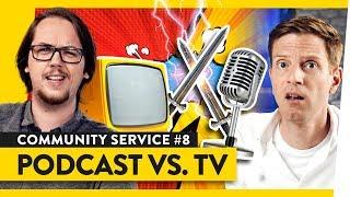 Podcasts: Die besseren Talkshows?   Community Service