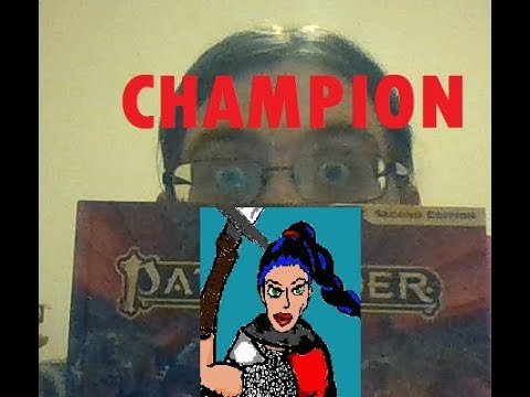 Pathfinder 2nd Edition - Show & Tell - Champion