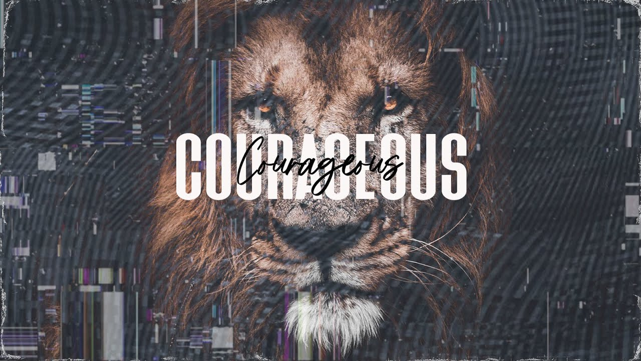 Courageous Series / Week 1 / Ps Lucy Gilchrist