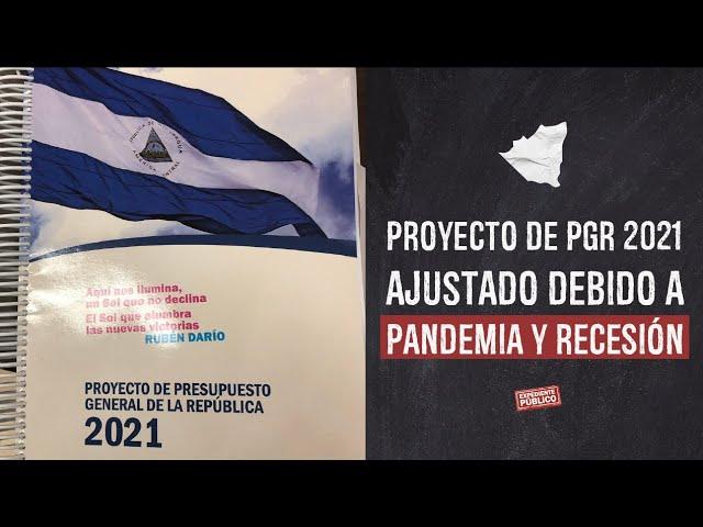 Proyecto de PGR 2021 ajustado debido a pandemia y recesión
