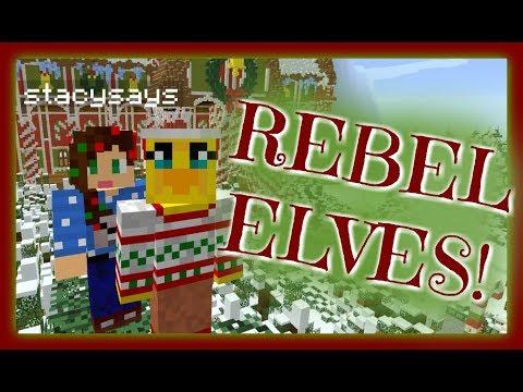 ELF REBELLION ~ StacyPlays & Sqaishey