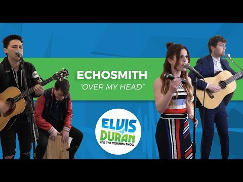 "Echo Smith - ""Over My Head"" 
