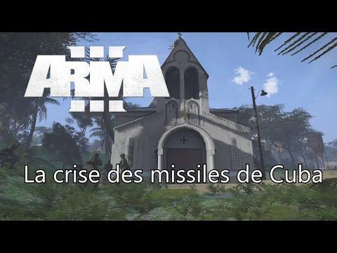 """Arma 3 Coop VTS & MCC: """"La Crise des missiles de Cuba"""""""