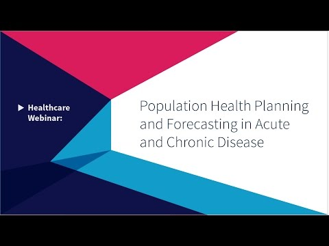 Population Health Planning and Forecasting in Acute and Chronic Disease