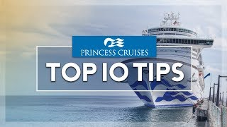 Top 10 Cruises - Princess Cruises top 10 tips you must know