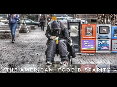 The American Food Disparity: The Story of America