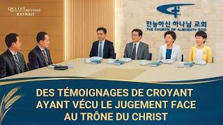 Des témoignages de croyant ayant vécu le jugement face au trône du Christ