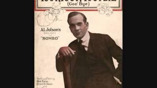 Al Jolson - Toot, Toot, Tootsie (Goo