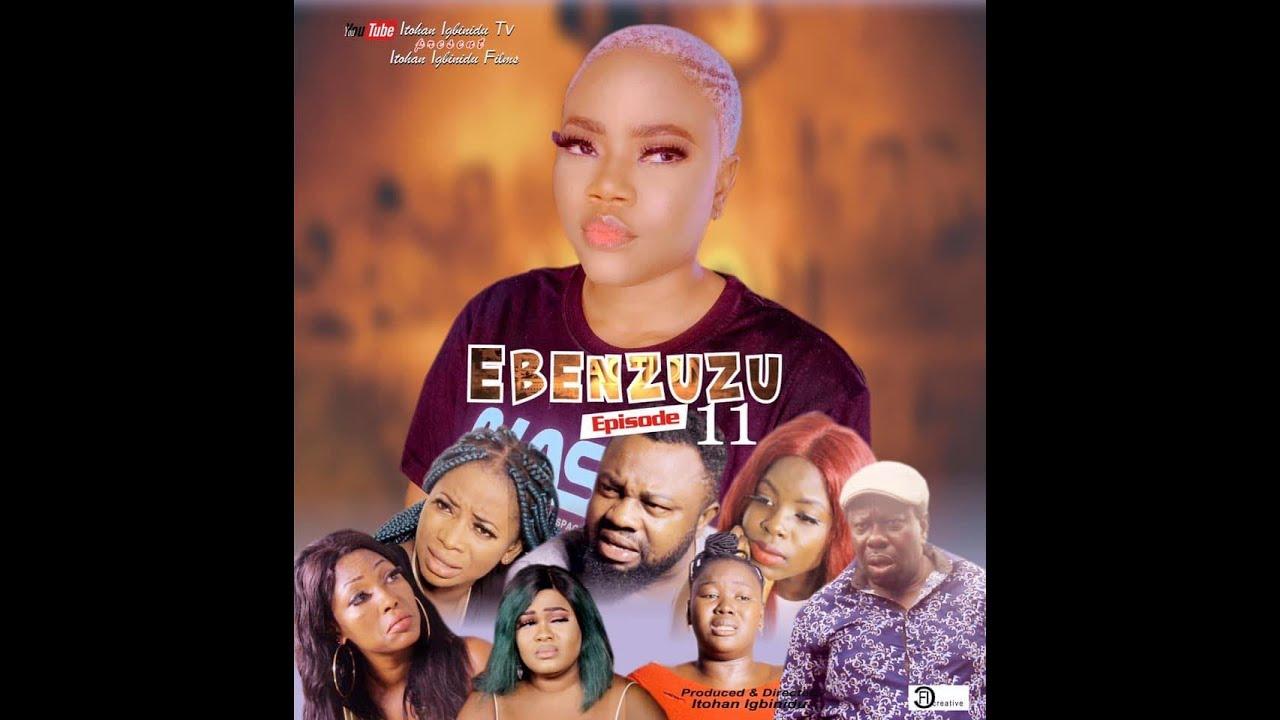 Download EBENZUZU - Season 1, ep 11