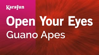 Karaoke Open Your Eyes - Guano Apes *