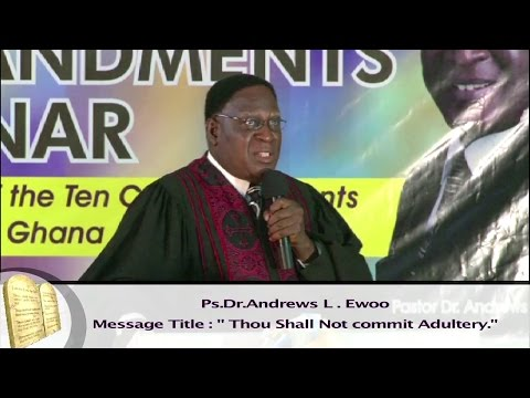 07 - Thou Shall Not commit Adultery - The Ten Commandments Seminar, Ps. Ewoo