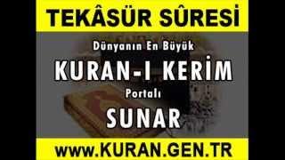TEKASÜR Suresi - Kurani Kerim oku dinle video izle - Kuran.gen.tr