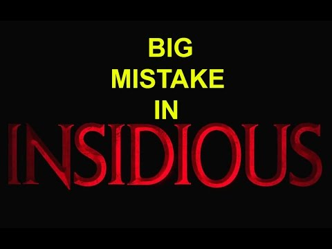 BIG MISTAKES IN INSIDIOUS 2 MOVIE