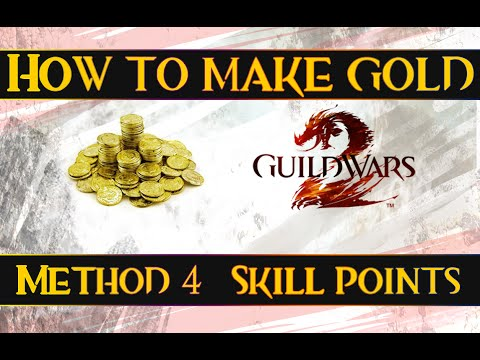 How To Make Gold In Guild Wars 2 - Method 4 - Skill Points