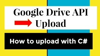 How to upload files to Google Drive API