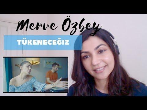 Tükeneceğiz - Merve Özbey Akustik-- Turkish Song Reaction!