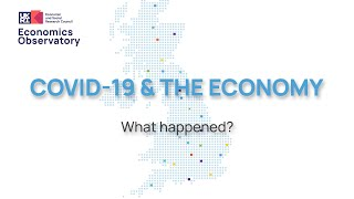 Covid-19 and the economy: what happened?